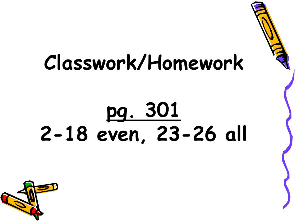 Classwork/Homework pg even, all