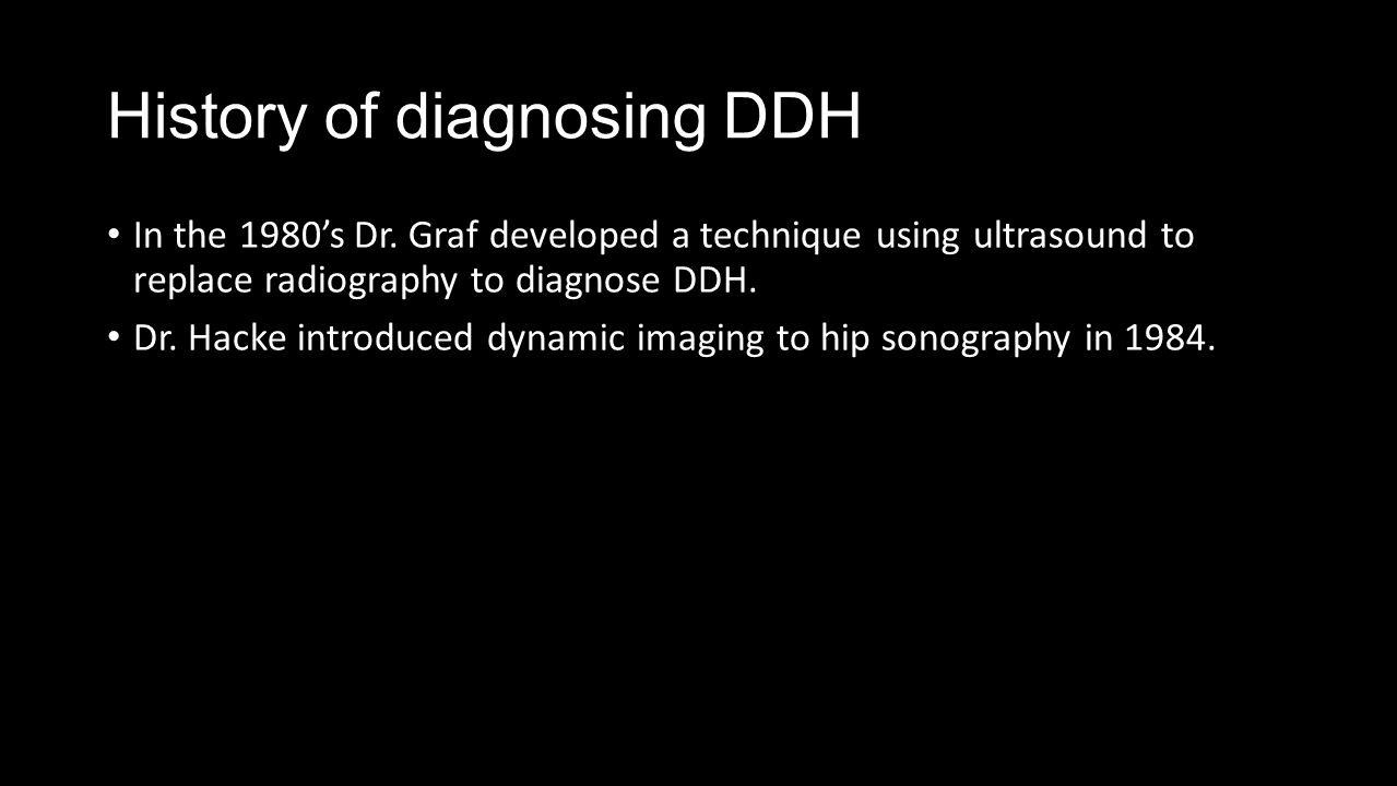 Ultrasound of the Infant Hip with Developmental Dysplasia - ppt ...