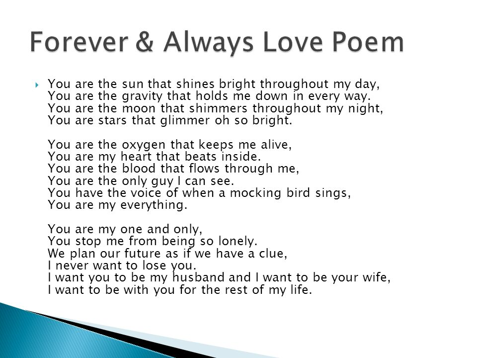 love poem for a wife I love you poems for husband: looking for romantic ways to say i love you to your husband take ideas from this post to create your own short rhymes post them up on facebook, tag your husband in cute tweets or scribble them down on handmade greeting cards.