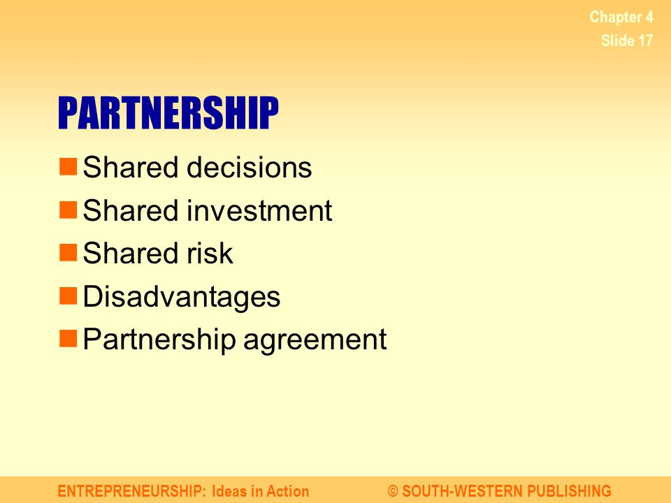 PARTNERSHIP Shared decisions Shared investment Shared risk