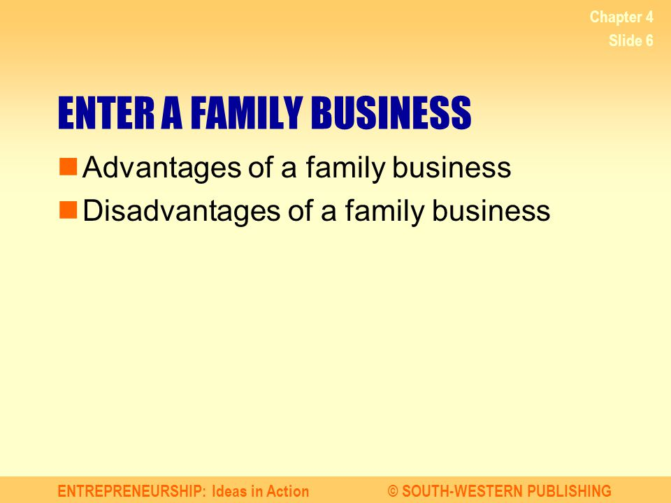 ENTER A FAMILY BUSINESS
