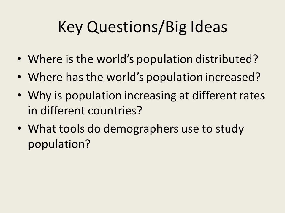 Key Questions/Big Ideas