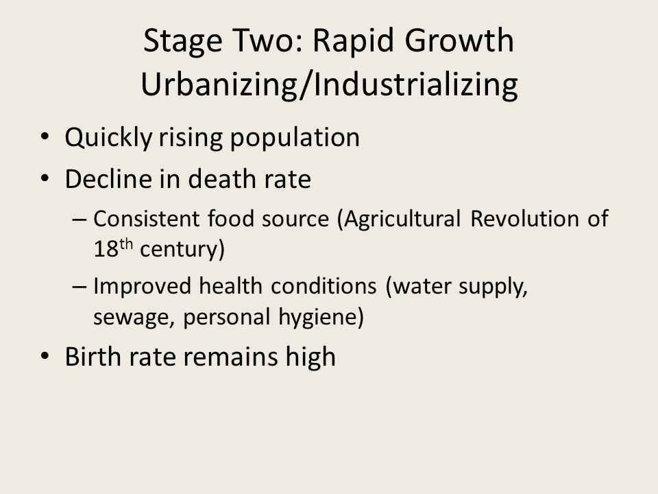 Stage Two: Rapid Growth Urbanizing/Industrializing