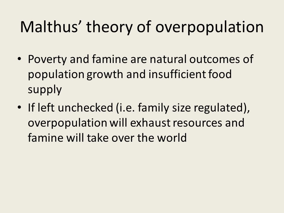 Malthus' theory of overpopulation