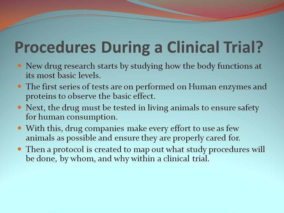 Procedures During a Clinical Trial