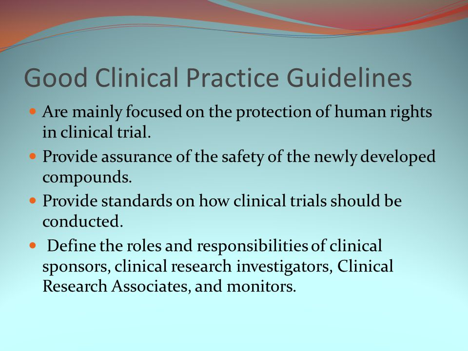 Good Clinical Practice Guidelines
