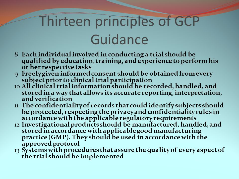 Thirteen principles of GCP Guidance