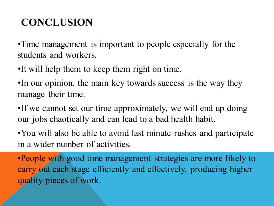 the importance of effective time managements for students When we talk of time management and the importance of time management for the students, the punctuality come sat the top of the list realizing the value of time and making good use of its essence all the above can be considered to be the skills of the effective time management.