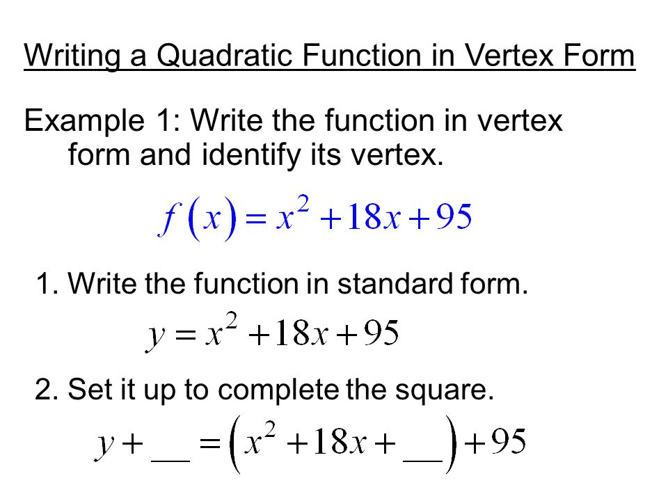 Writing Quadratic Functions In Standard Form Gallery Free Form