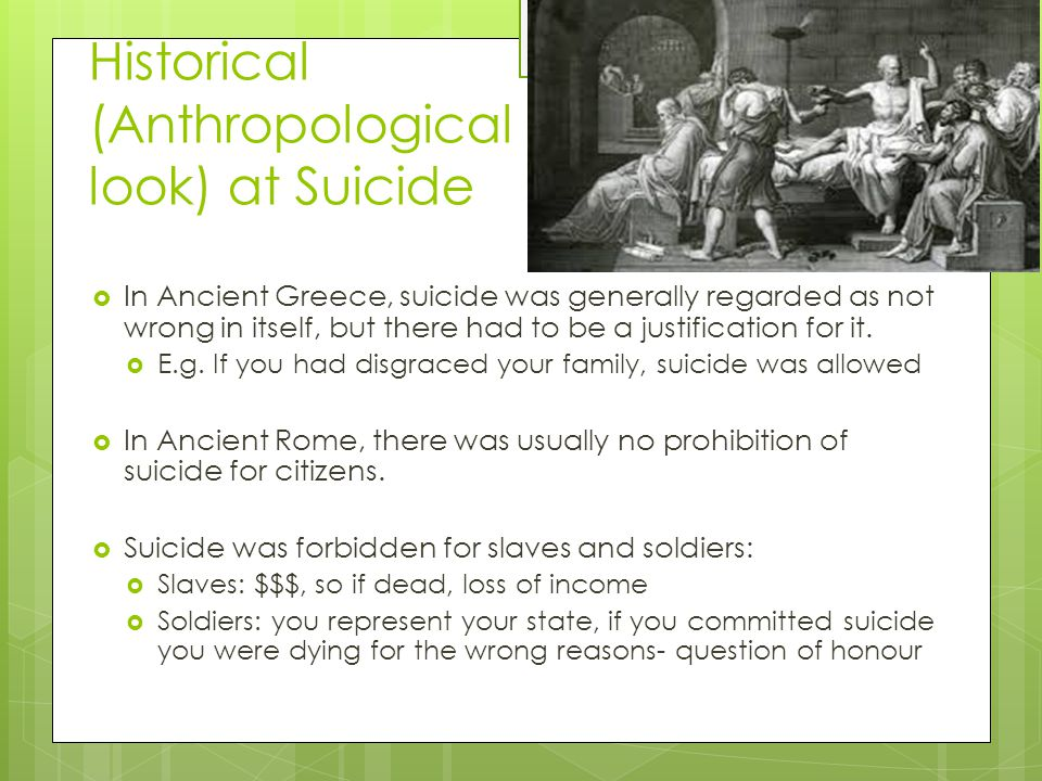 Historical (Anthropological look) at Suicide