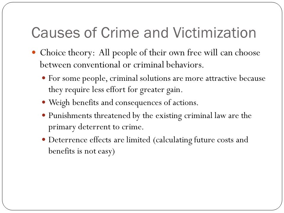 Causes of Crime and Victimization