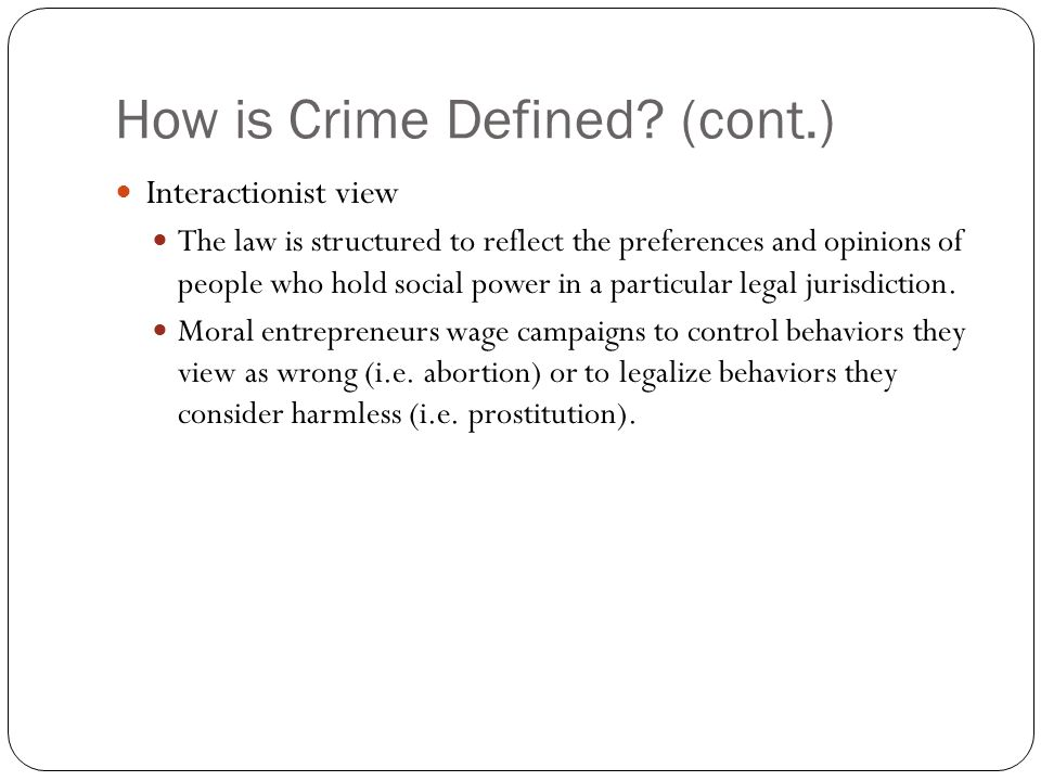 How is Crime Defined (cont.)