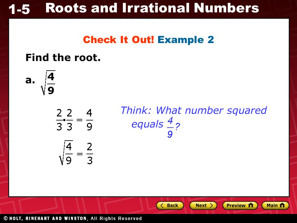 Check It Out! Example 2 Find the root. a. Think: What number squared equals