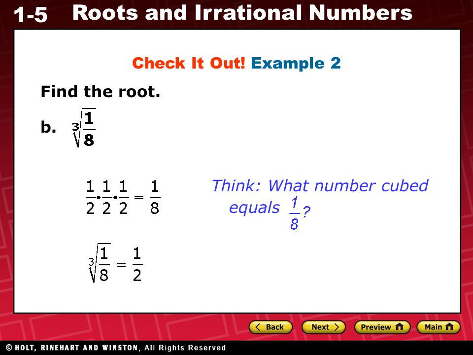 Check It Out! Example 2 Find the root. b. Think: What number cubed equals