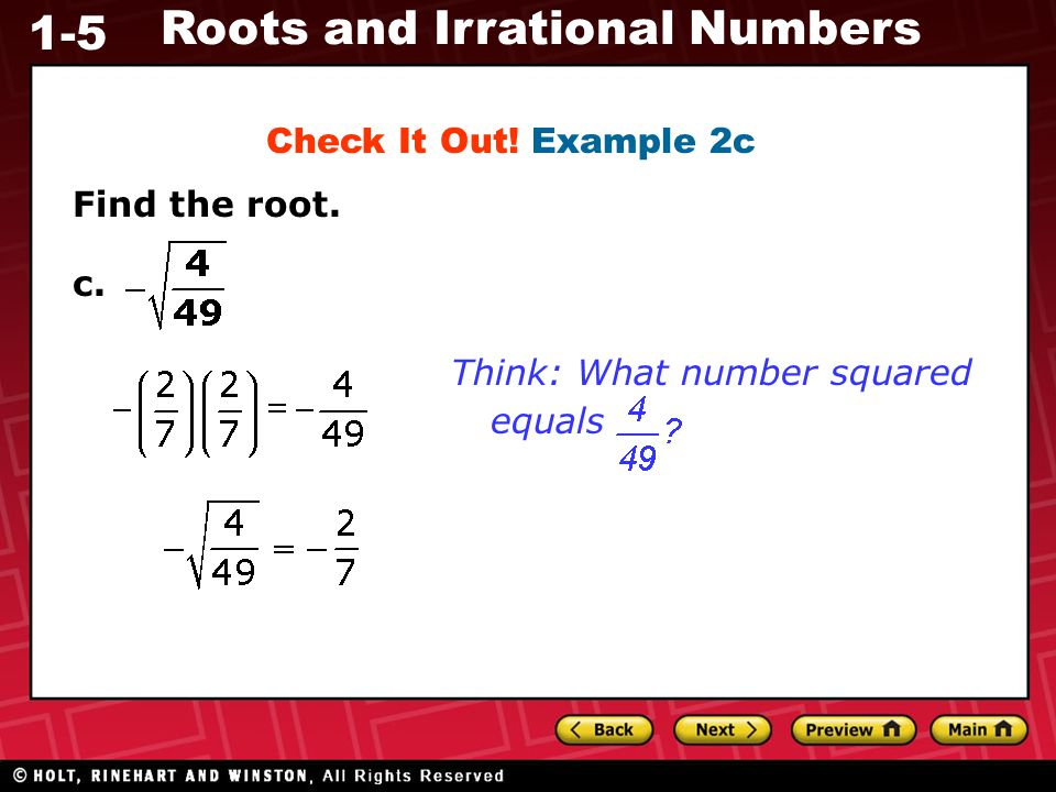Check It Out! Example 2c Find the root. c. Think: What number squared equals