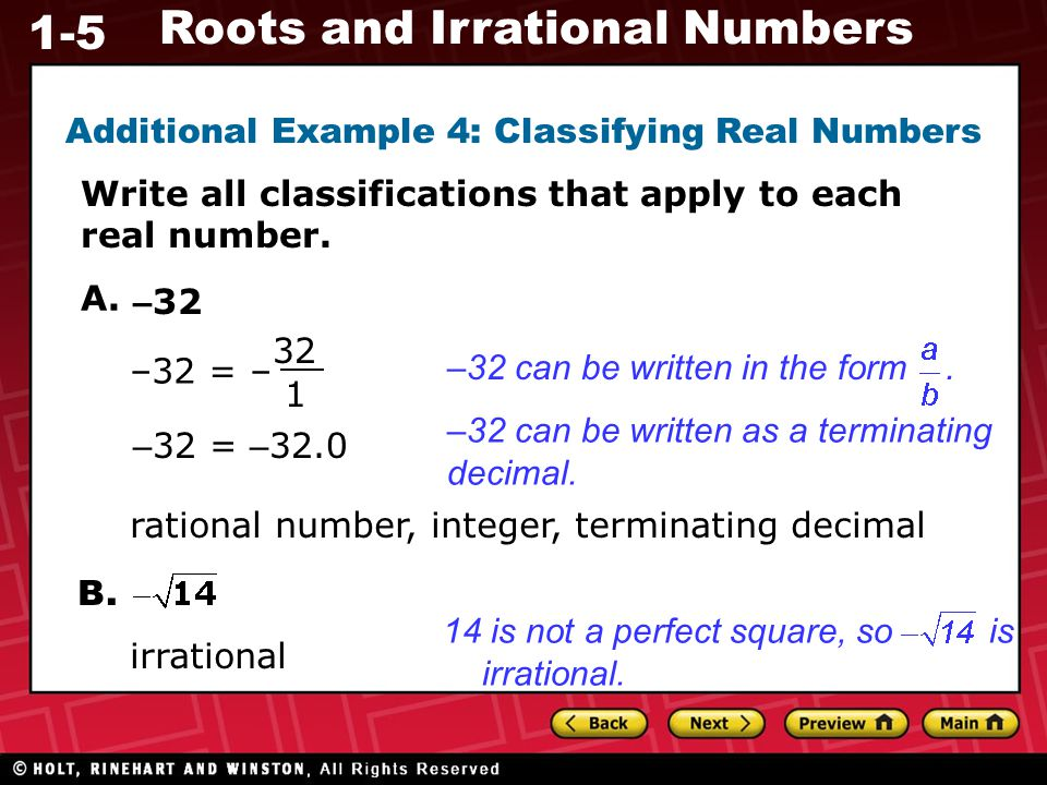 Additional Example 4: Classifying Real Numbers
