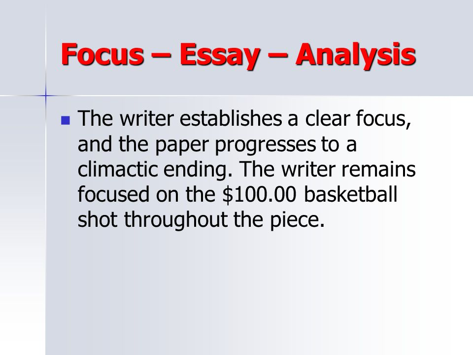 Focus – Essay – Analysis