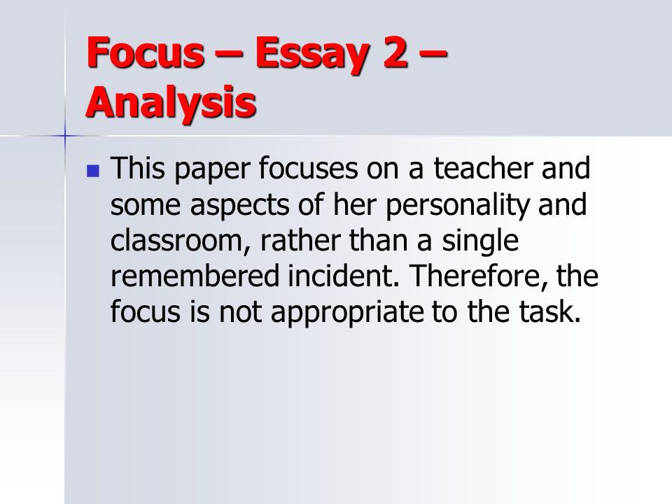 Focus – Essay 2 – Analysis