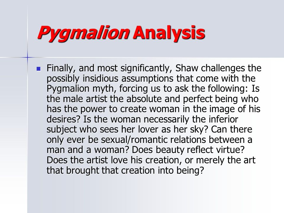 Pygmalion Analysis