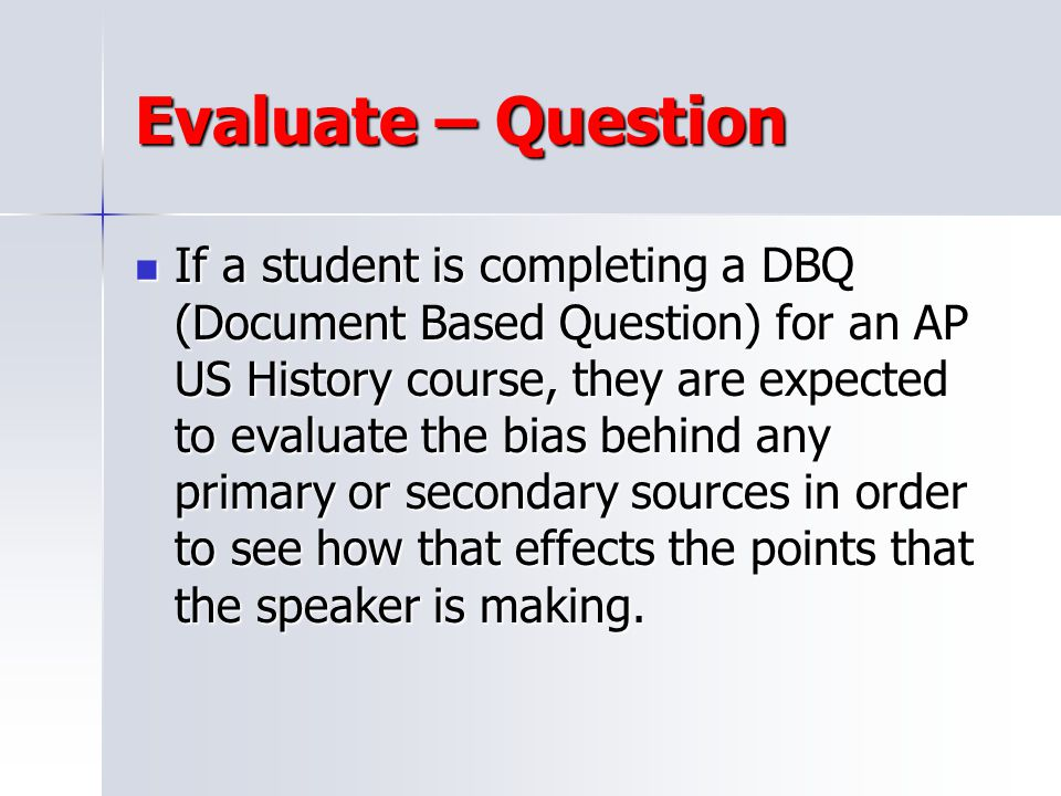 Evaluate – Question