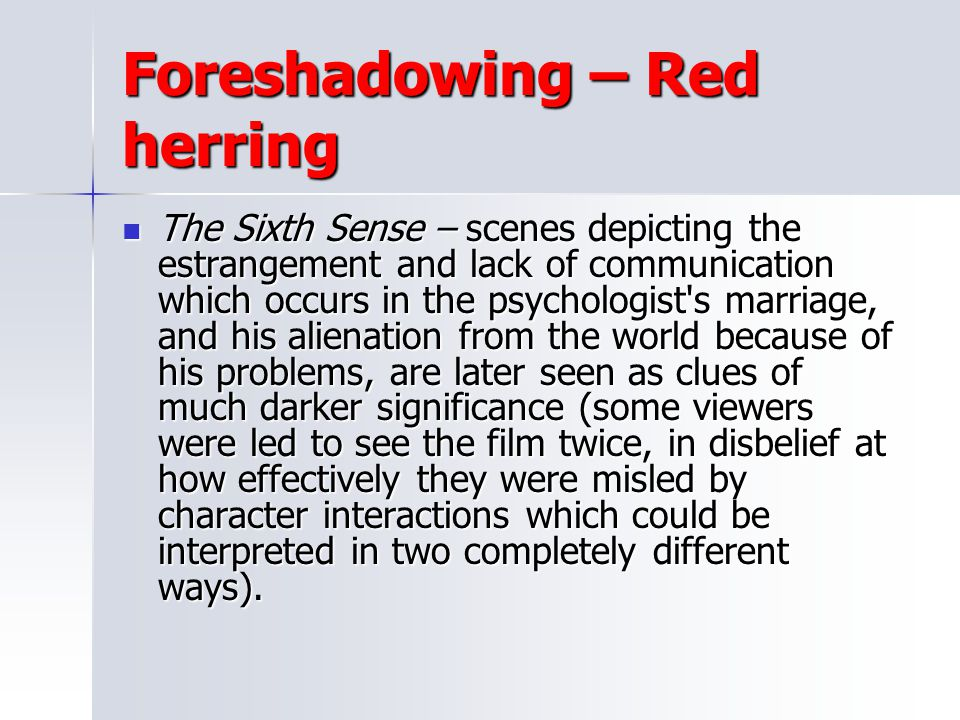 Foreshadowing – Red herring