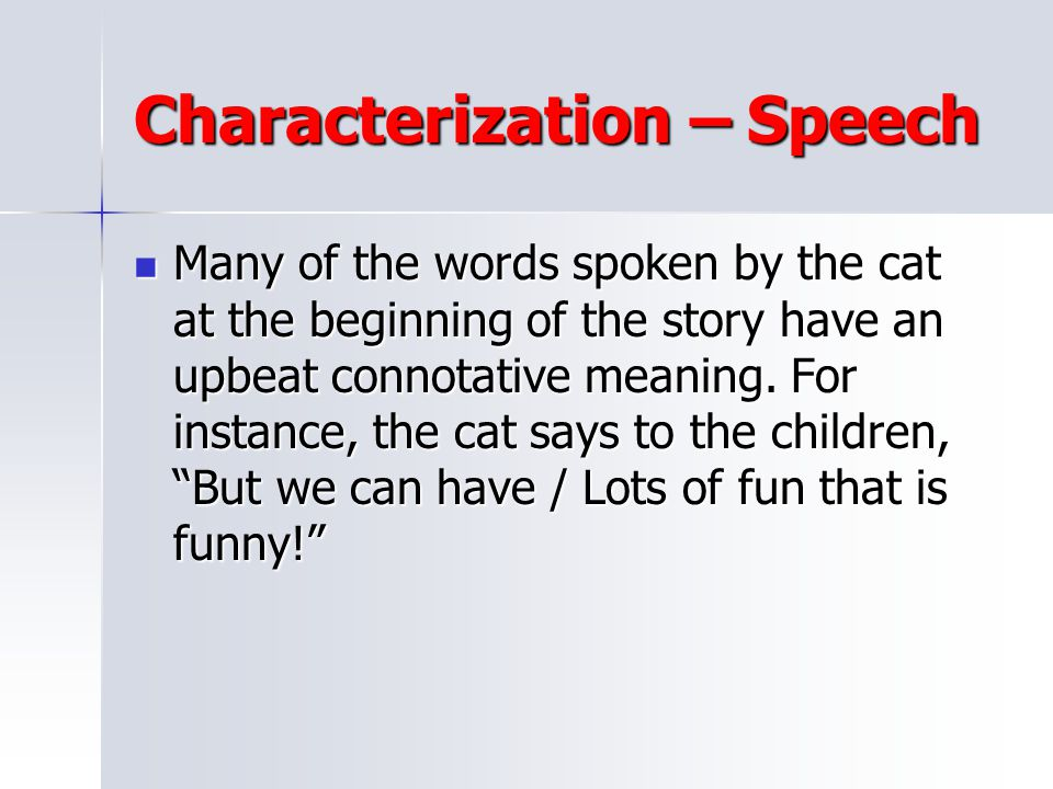 Characterization – Speech