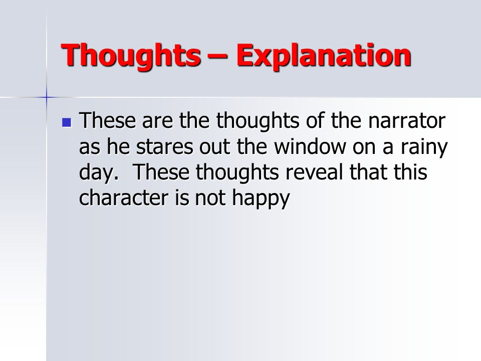 Thoughts – Explanation