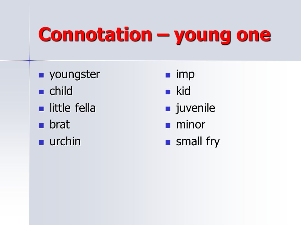 Connotation – young one
