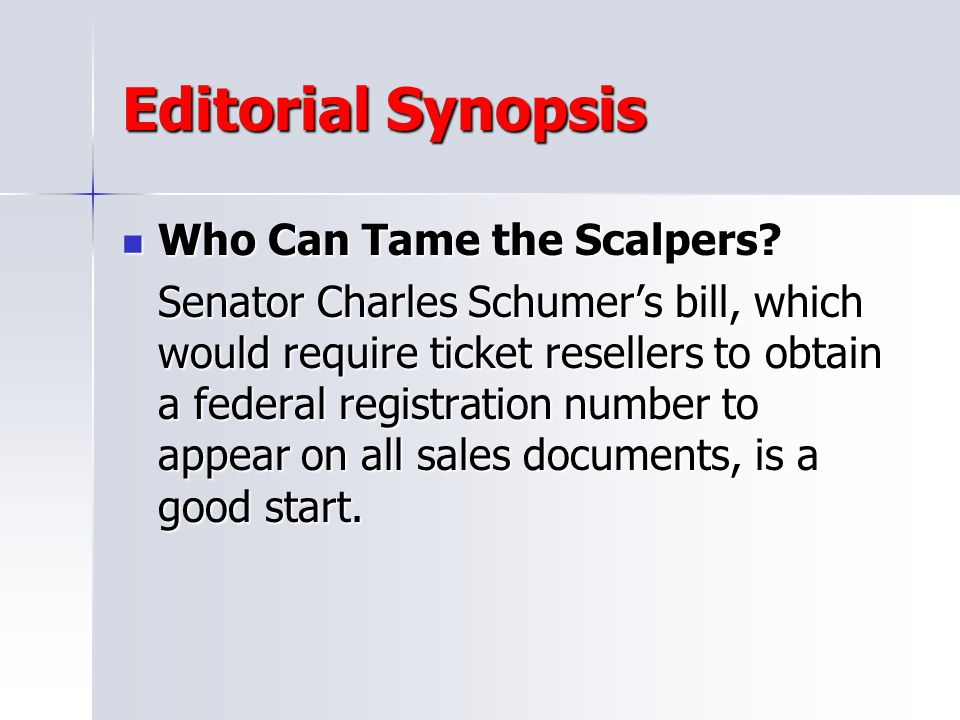 Editorial Synopsis Who Can Tame the Scalpers