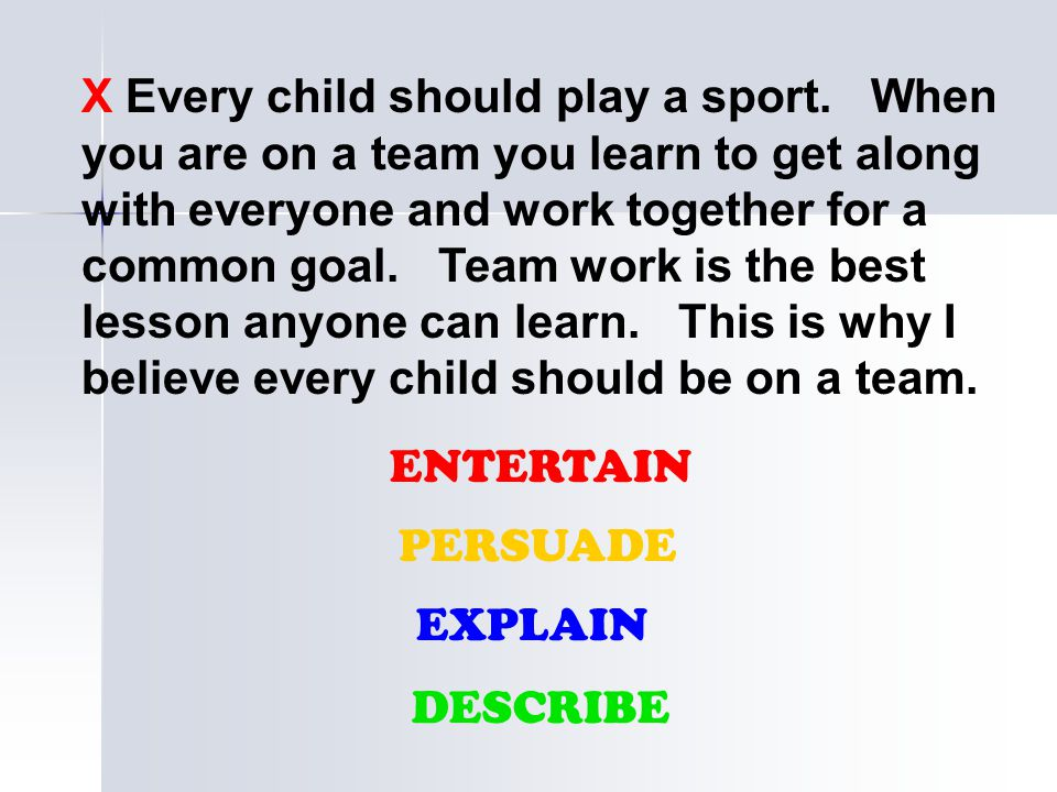 X Every child should play a sport
