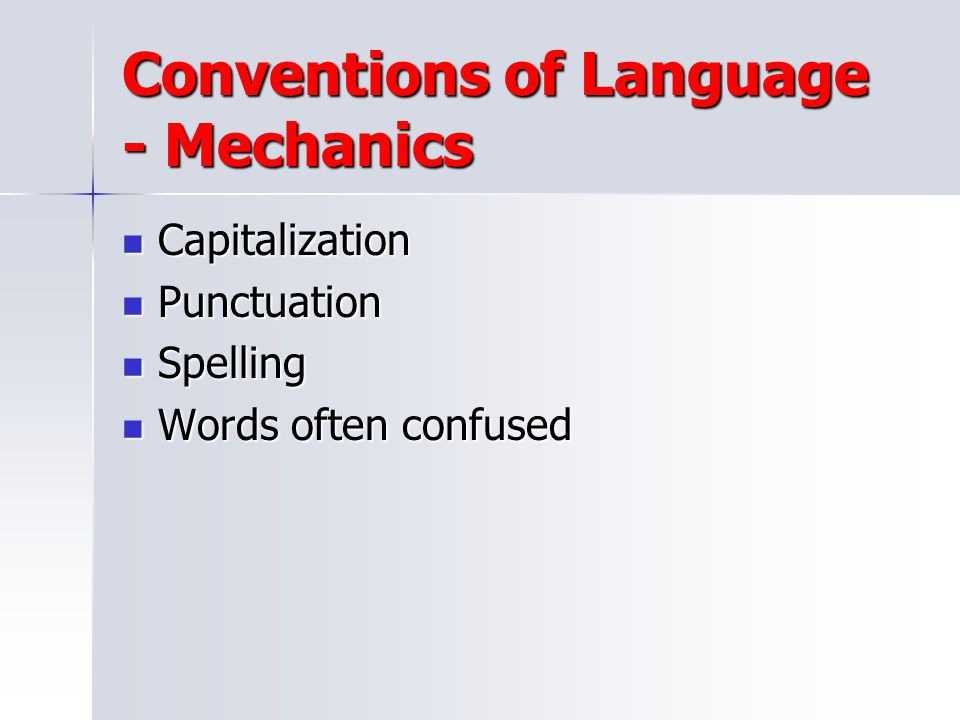 Conventions of Language - Mechanics