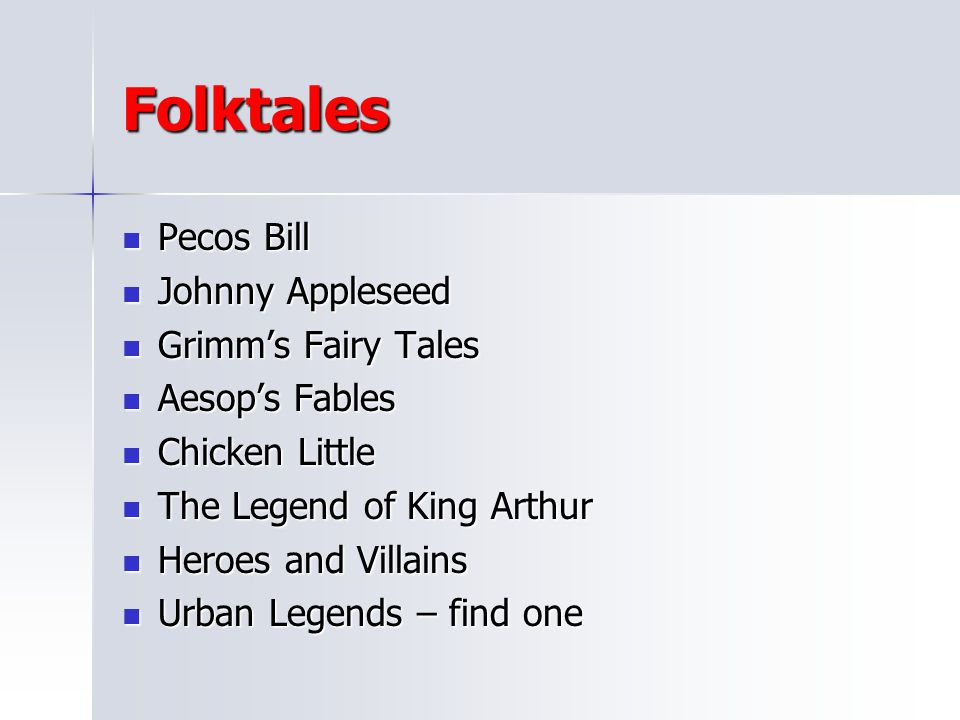 Folktales Pecos Bill Johnny Appleseed Grimm's Fairy Tales
