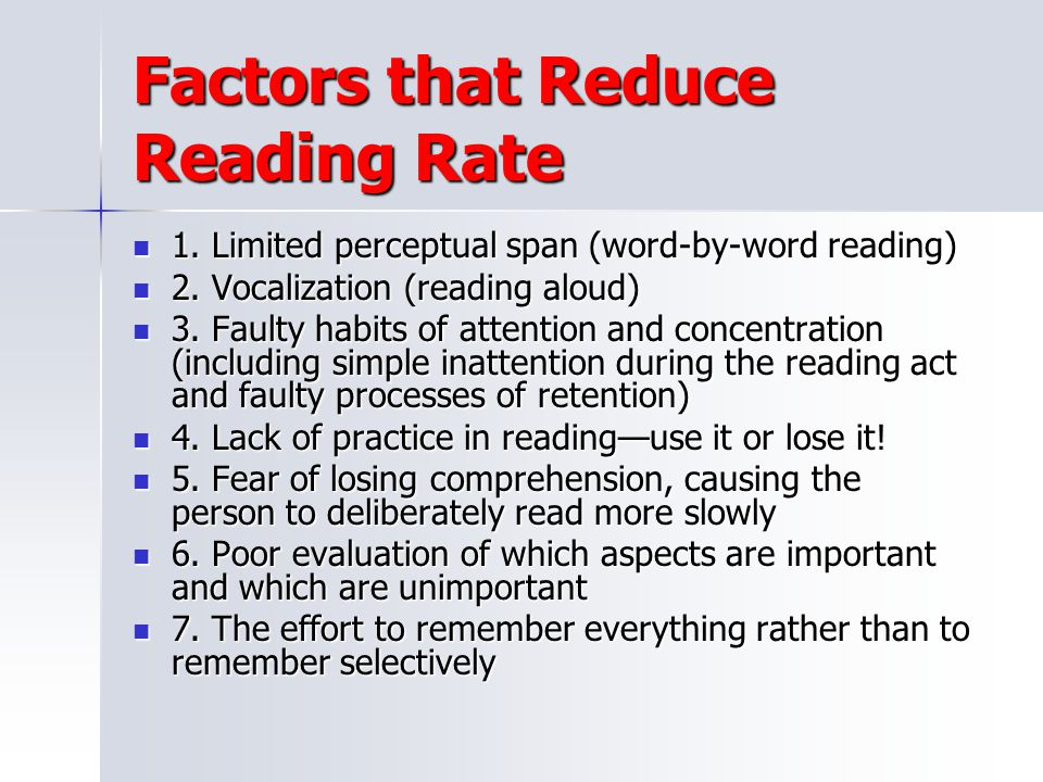 Factors that Reduce Reading Rate