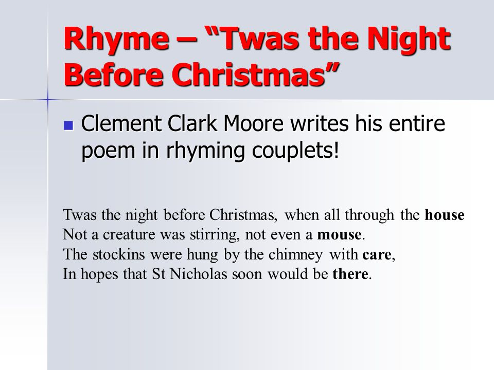 Rhyme – Twas the Night Before Christmas