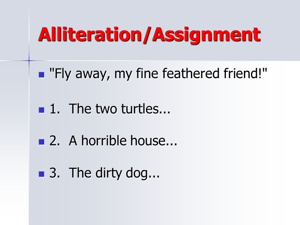 Alliteration/Assignment
