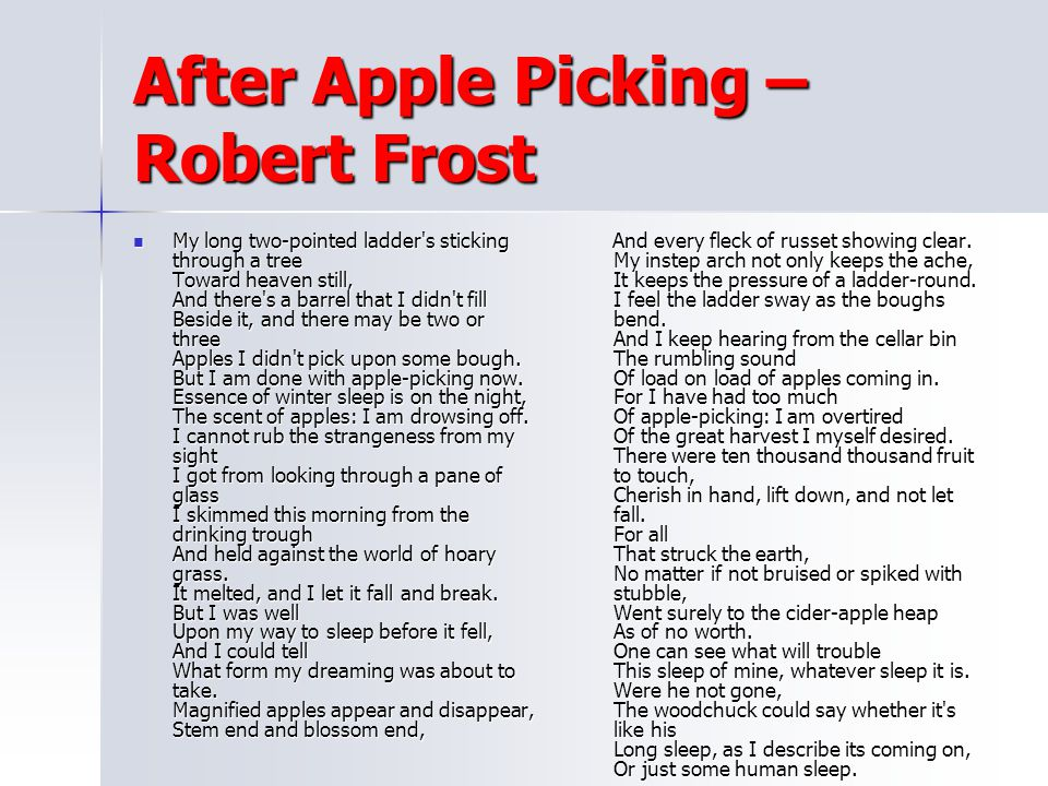 After Apple Picking – Robert Frost