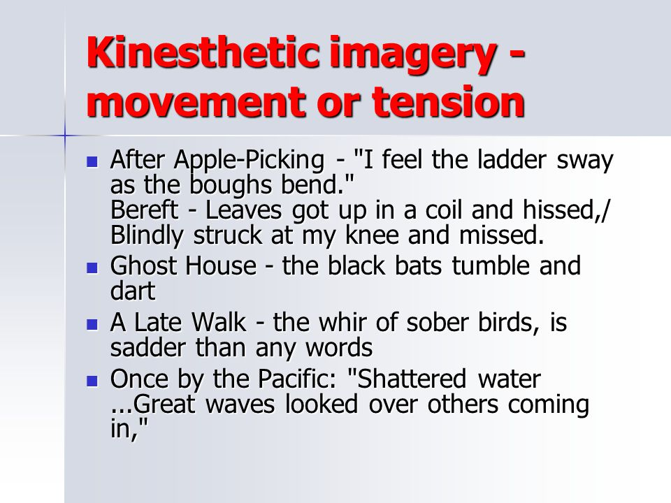 Kinesthetic imagery - movement or tension