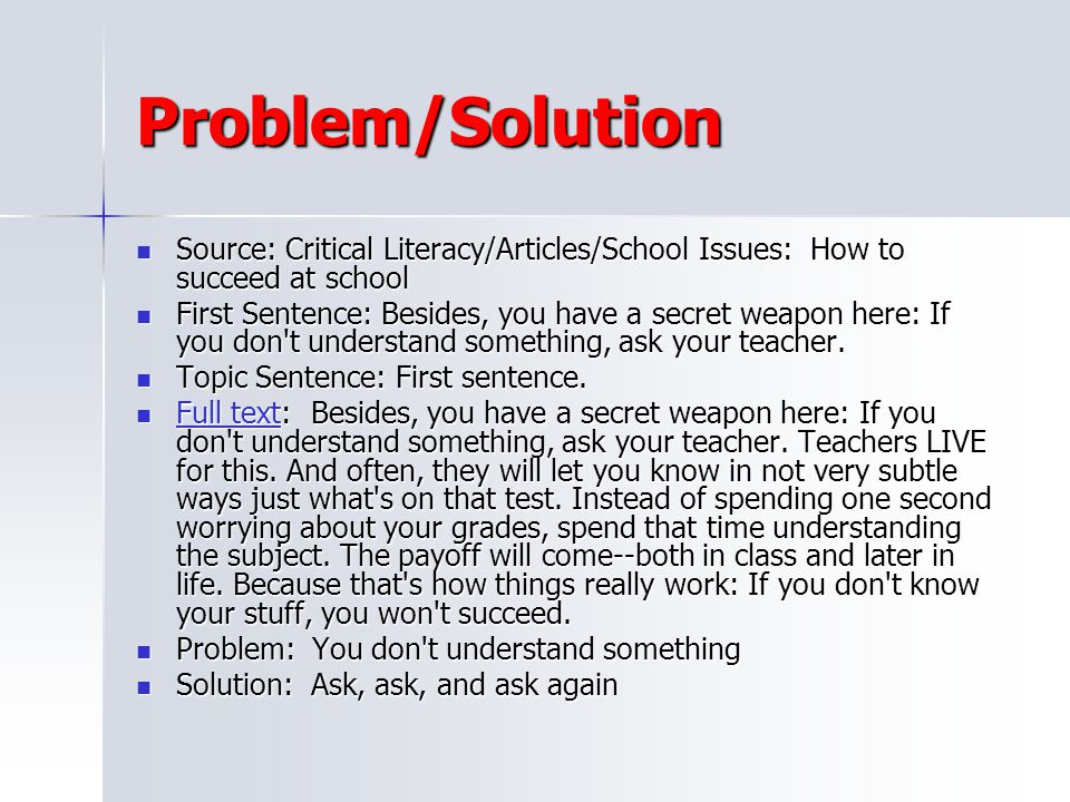 Problem/Solution Source: Critical Literacy/Articles/School Issues: How to succeed at school.