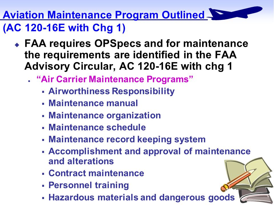 Part 125 general maintenance manual.