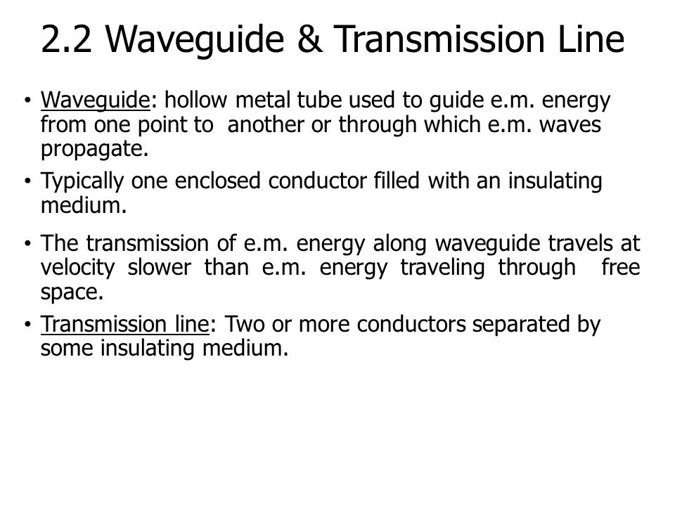waveguide and components ppt video online download rh slideplayer com transmission lines and wave guides transmission lines and waveguides important questions