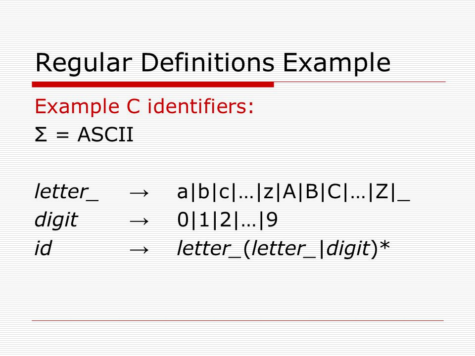 Regular Definitions Example