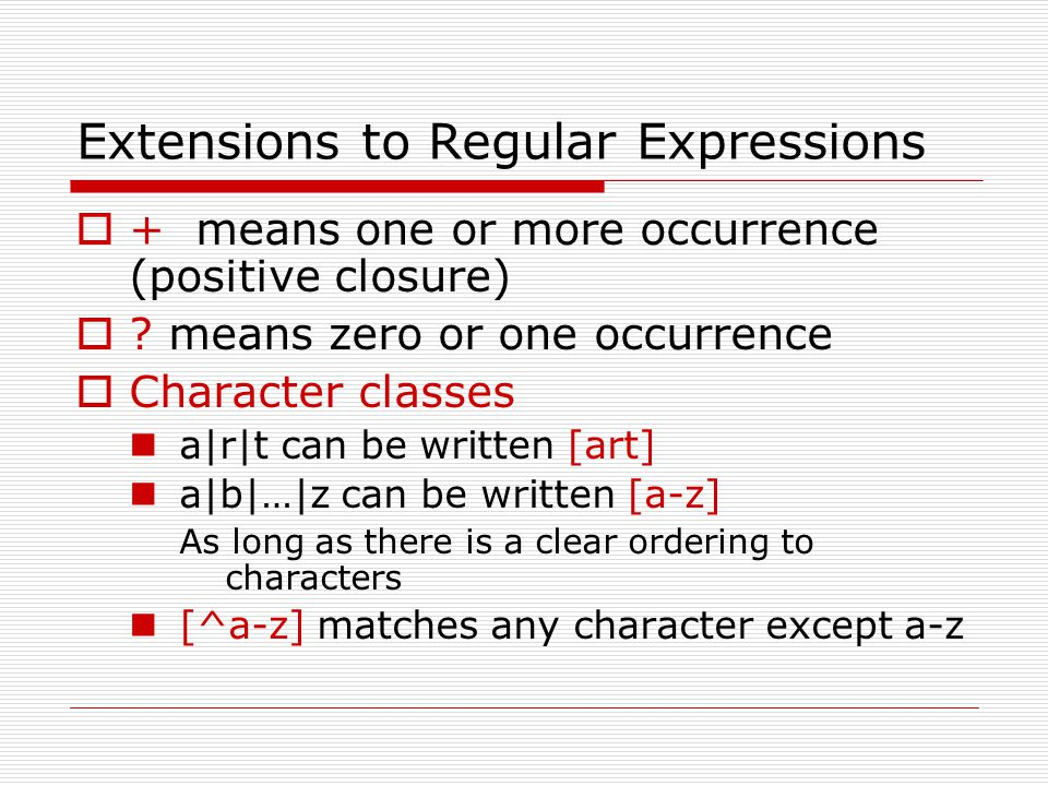 Extensions to Regular Expressions