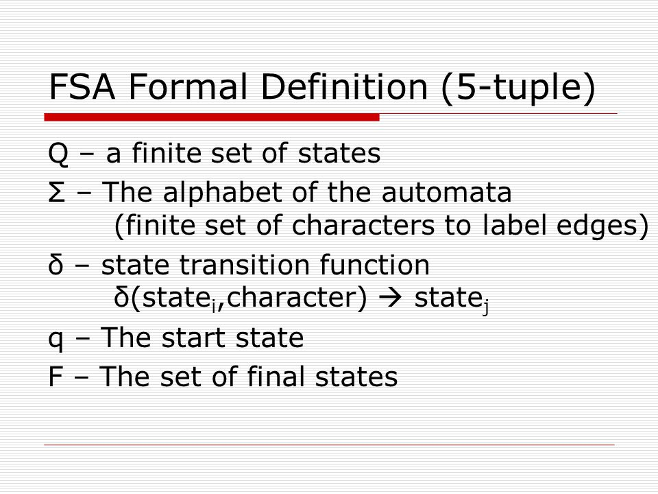 FSA Formal Definition (5-tuple)