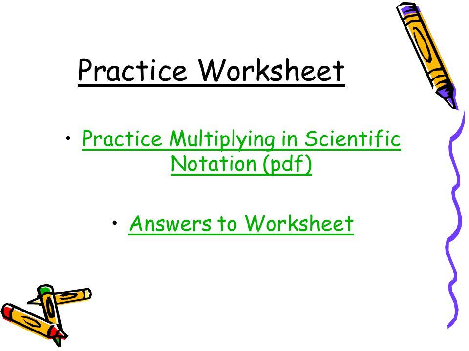 Practice Multiplying In Scientific Notation Pdf: Scientific Notation Worksheet Pdf At Alzheimers-prions.com