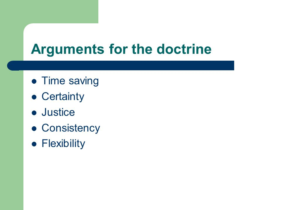 Arguments for the doctrine