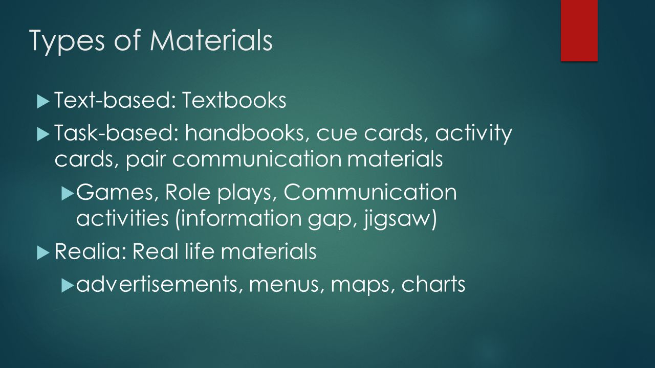 Types of Materials Text-based: Textbooks