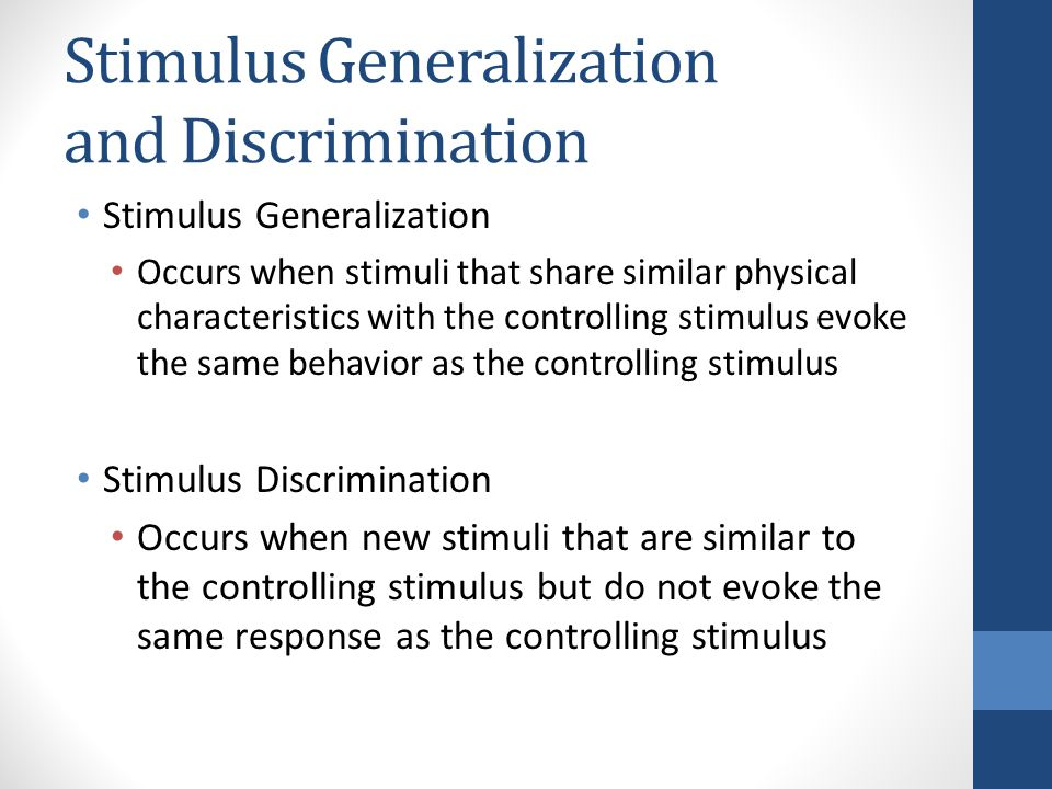 how can a company use stimulus generalisation ot market products Positive stimulus generalization test 6 basic procedure stimulus color 7 generalization gradient a generalization gradient shows the relationship between the probability of response and stimulus.