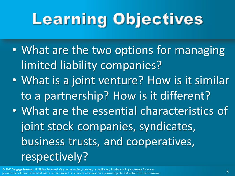 Learning Objectives What are the two options for managing limited liability companies
