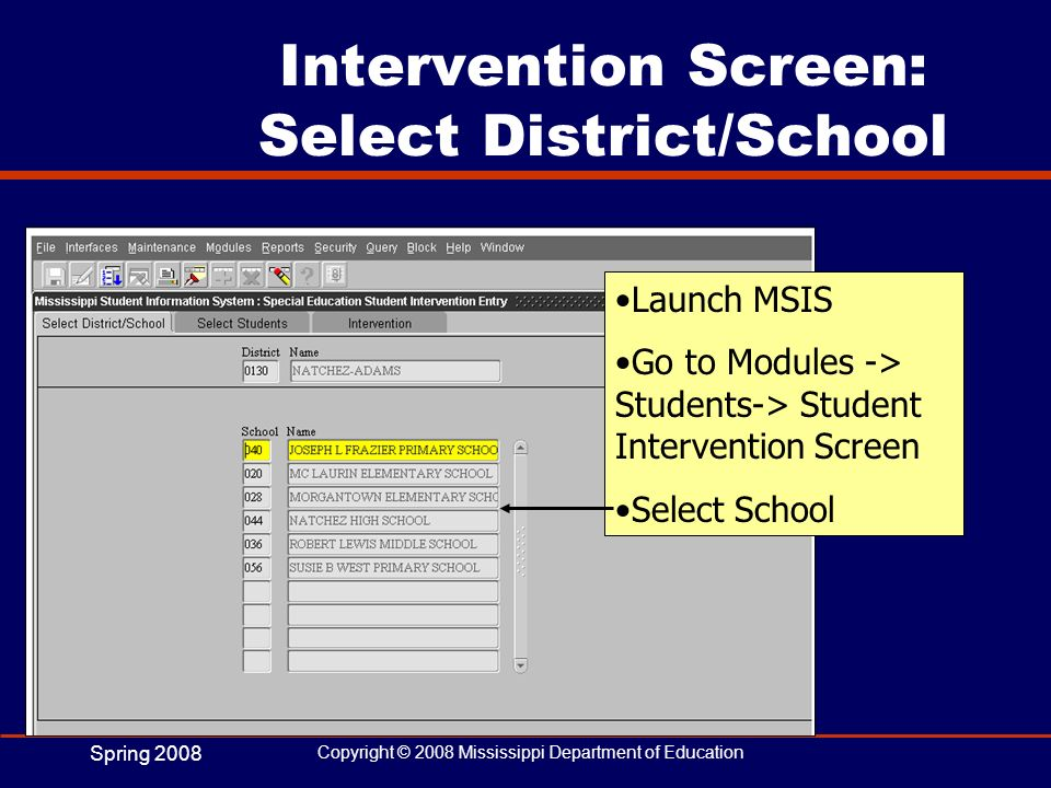 Intervention Screen: Select District/School