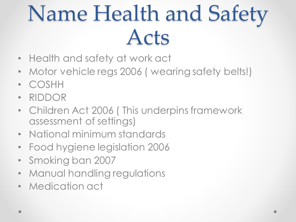 name health and safety acts